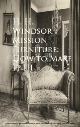 Mission Furniture: How to Make It III