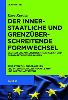 Der innerstaatliche und grenzüberschreitende Formwechsel