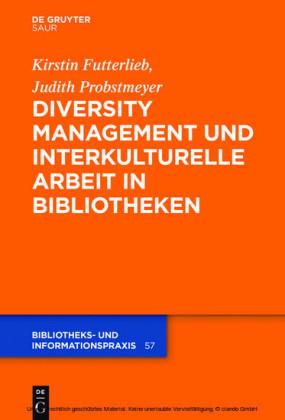 Diversity Management und interkulturelle Arbeit in Bibliotheken