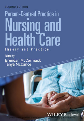 Person-Centred Practice in Nursing and Health Care