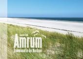 Amrum - Trauminsel in der Nordsee