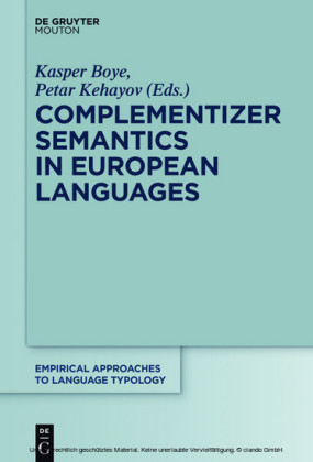 Complementizer Semantics in European Languages