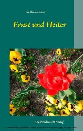 Ernst und Heiter