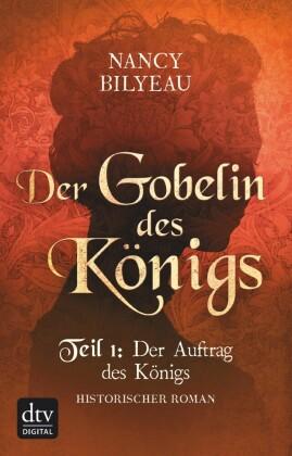 Der Gobelin des Königs / Teil 1 Der Auftrag des Königs