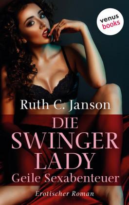 Die Swinger-Lady - Geile Sexabenteuer