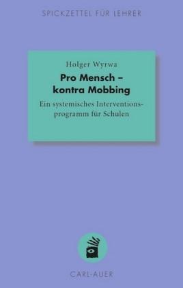 Pro Mensch - kontra Mobbing