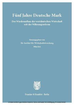 Fünf Jahre Deutsche Mark.