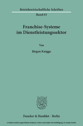 Franchise-Systeme im Dienstleistungssektor.