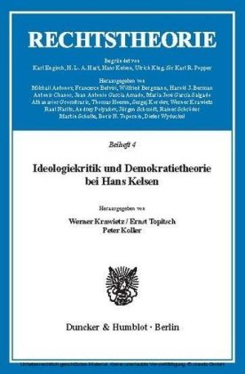 Ideologiekritik und Demokratietheorie bei Hans Kelsen.
