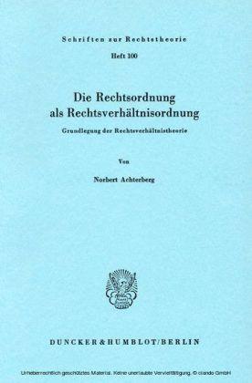 Die Rechtsordnung als Rechtsverhältnisordnung.