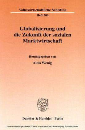 Globalisierung und die Zukunft der sozialen Marktwirtschaft.