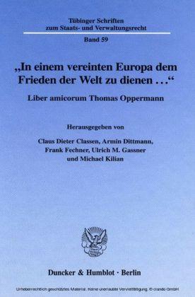 'In einem vereinten Europa dem Frieden der Welt zu dienen ...'.