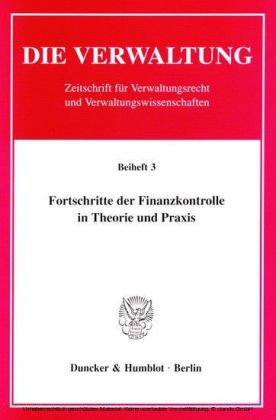 Fortschritte der Finanzkontrolle in Theorie und Praxis.