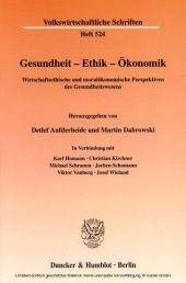 Gesundheit - Ethik - Ökonomik.
