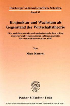 Konjunktur und Wachstum als Gegenstand der Wirtschaftstheorie.