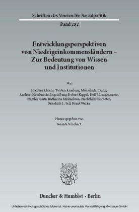 Entwicklungsperspektiven von Niedrigeinkommensländern - Zur Bedeutung von Wissen und Institutionen.
