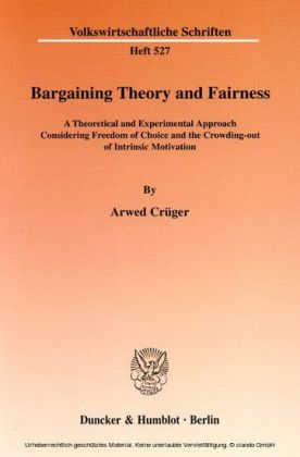 Bargaining Theory and Fairness.
