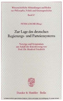 Zur Lage des deutschen Regierungs- und Parteiensystems.