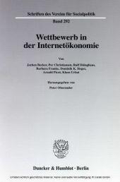 Wettbewerb in der Internetökonomie.