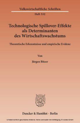 Technologische Spillover-Effekte als Determinanten des Wirtschaftswachstums.