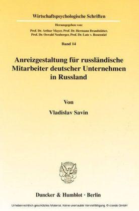 Anreizgestaltung für russländische Mitarbeiter deutscher Unternehmen in Russland.