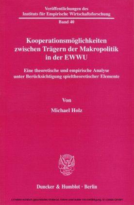 Kooperationsmöglichkeiten zwischen Trägern der Makropolitik in der EWWU.