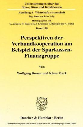 Perspektiven der Verbundkooperation am Beispiel der Sparkassen-Finanzgruppe.