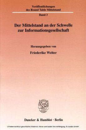 Der Mittelstand an der Schwelle zur Informationsgesellschaft.