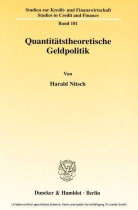 Quantitätstheoretische Geldpolitik.
