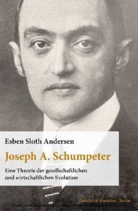 Joseph A. Schumpeter.