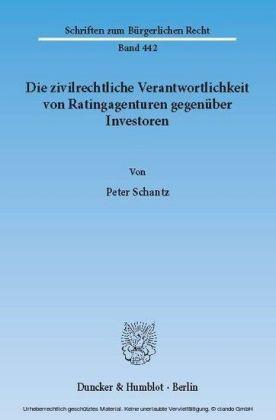Die zivilrechtliche Verantwortlichkeit von Ratingagenturen gegenüber Investoren.