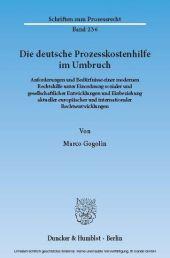 Die deutsche Prozesskostenhilfe im Umbruch.