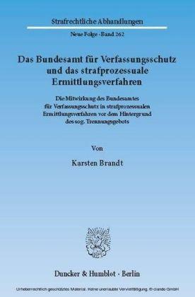 Das Bundesamt für Verfassungsschutz und das strafprozessuale Ermittlungsverfahren.