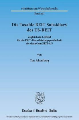 Die Taxable REIT Subsidiary des US-REIT.