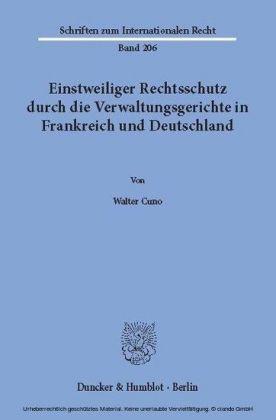 Einstweiliger Rechtsschutz durch die Verwaltungsgerichte in Frankreich und Deutschland.