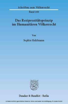 Das Reziprozitätsprinzip im Humanitären Völkerrecht.