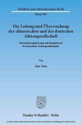 Die Leitung und Überwachung der chinesischen und der deutschen Aktiengesellschaft.