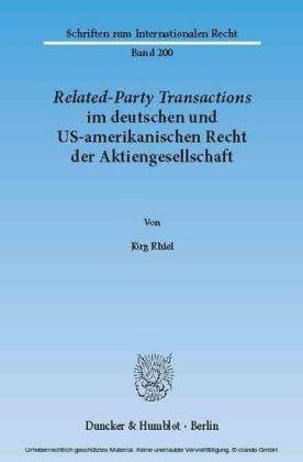 Related-Party Transactions im deutschen und US-amerikanischen Recht der Aktiengesellschaft.