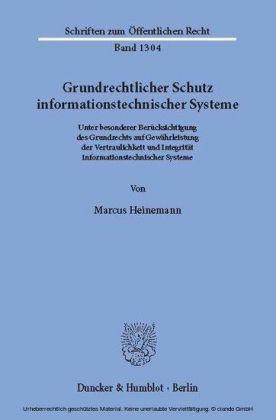 Grundrechtlicher Schutz informationstechnischer Systeme.