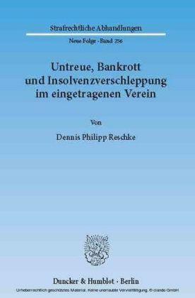 Untreue, Bankrott und Insolvenzverschleppung im eingetragenen Verein.