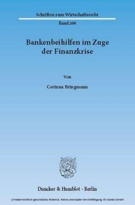 Bankenbeihilfen im Zuge der Finanzkrise.