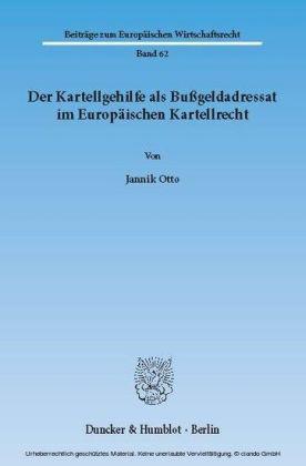 Der Kartellgehilfe als Bußgeldadressat im Europäischen Kartellrecht.