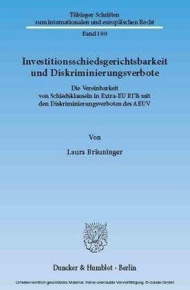 Investitionsschiedsgerichtsbarkeit und Diskriminierungsverbote.