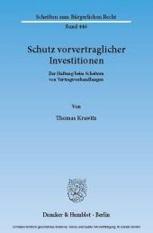 Schutz vorvertraglicher Investitionen.