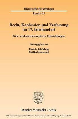 Recht, Konfession und Verfassung im 17. Jahrhundert.