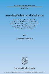 Anwaltspflichten und Mediation.