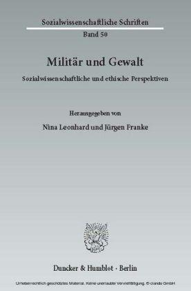 Militär und Gewalt.