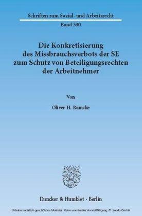 Die Konkretisierung des Missbrauchsverbots der SE zum Schutz von Beteiligungsrechten der Arbeitnehmer.