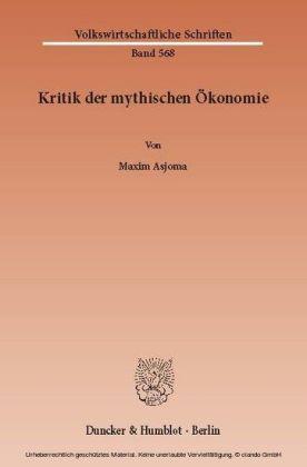 Kritik der mythischen Ökonomie.