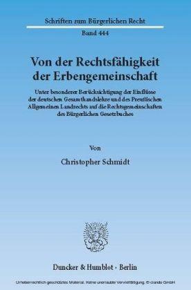 Von der Rechtsfähigkeit der Erbengemeinschaft.